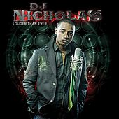 Play & Download Louder Than Ever by DJ Nicholas | Napster