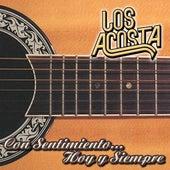 Play & Download Con Sentimiento... Hoy Y Siempre by Los Acosta | Napster