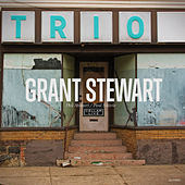 Play & Download Trio by Grant Stewart | Napster