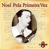 Play & Download Noel pela Primeira Vez, Vol. 8 by Various Artists | Napster