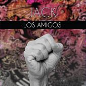Play & Download Jack by Los Amigos | Napster