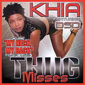 Play & Download Thug Misses (Orchard) by Khia | Napster