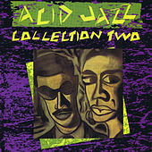 Acid Jazz: Collection Two (Digitally Remastered) by Various Artists