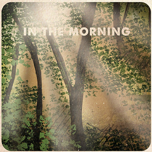 In the Morning - Single by Good Lovelies