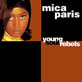 Play & Download Young Soul Rebels by Mica Paris | Napster