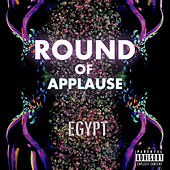 Play & Download Round of Applause by Egypt | Napster