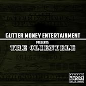 Play & Download Gutter Money Entertainment Presents by The Clientele | Napster
