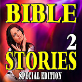 Bible Stories 2 (Special Edition) by Neal Smith