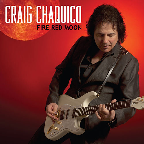 Fire Red Moon by Craig Chaquico
