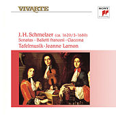 Play & Download Schmelzer: Sonatas, Balletti Francesi & Ciaccona by Tafelmusik | Napster