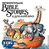Pat Boone's Favorite Bible Stories & Sing-Along Songs by Pat Boone
