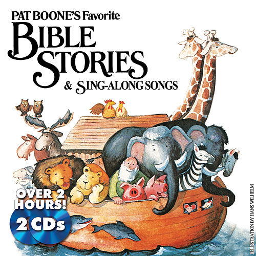 Play & Download Pat Boone's Favorite Bible Stories & Sing-Along Songs by Pat Boone | Napster