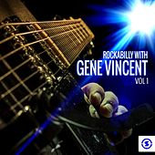 Play & Download Rockabilly with Gene Vincent, Vol. 1 by Gene Vincent | Napster