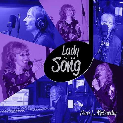 Lady With a Song by Mari L Mccarthy