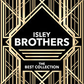 Isley Brothers - The Best Collection von The Isley Brothers