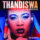 Play & Download Dance of the Forgotten Free (Live in Concert) by Thandiswa | Napster
