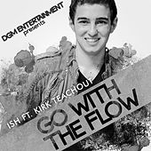 Play & Download Go With the Flow - Single by Ish | Napster