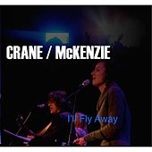 Play & Download I'll Fly Away by Crane | Napster