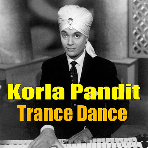 Trance Dance by Korla Pandit