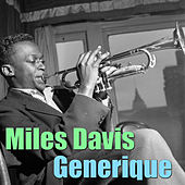 Play & Download Generique by Miles Davis | Napster