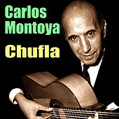 Play & Download Chufla by Carlos Montoya | Napster