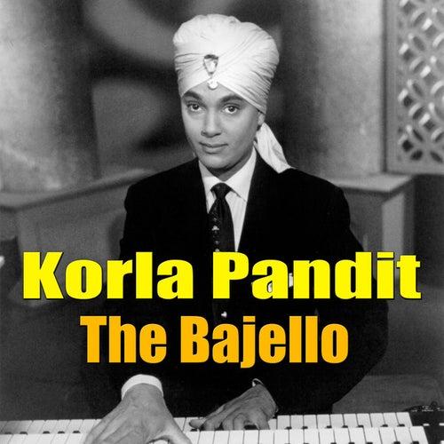 The Bajello by Korla Pandit