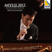 Bartok: Piano Sonata, Beethoven: Piano Sonata No. 8 Pathetique by Miyuji Kaneko