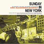 Play & Download Sunday in New York by Eric Alexander Quartet | Napster