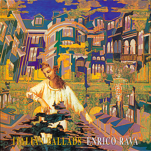 Play & Download Italian Ballads by Enrico Rava | Napster