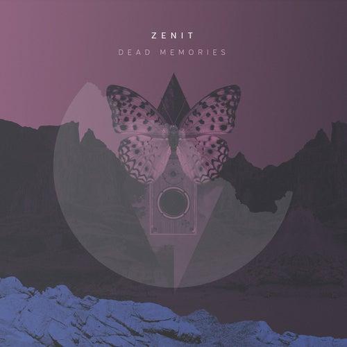 Dead Memories by Zenit