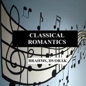 Play & Download Classical Romantics - Brahms, Dvorák by Orquesta Lírica de Barcelona | Napster