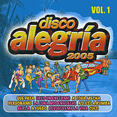 Play & Download Disco Alegría 2005, Vol. 1 by Various Artists | Napster