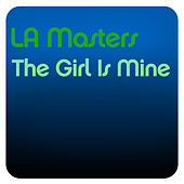 Play & Download The Girl Is Mine by The Masters | Napster
