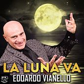 Play & Download La luna va by Edoardo Vianello | Napster