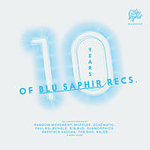 10 Years of Blu Saphir by Various Artists