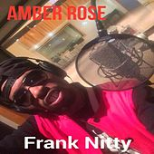 Amber Rose by Frank Nitty