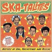 History of Ska, Rocksteady and Reggae by The Skatalites