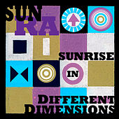 Sunrise in Different Dimensions by Sun Ra
