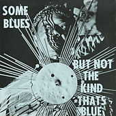 Some Blues But Not the Kind That's Blue by Sun Ra