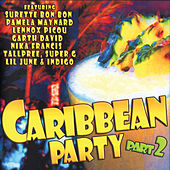 Play & Download Caribbean Party Part 2 by various | Napster