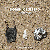 Spülsaum by Dominik Eulberg