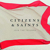 Play & Download Join the Triumph (Deluxe Edition) by Citizens! | Napster
