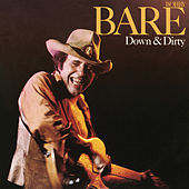 Play & Download Down & Dirty by Bobby Bare | Napster