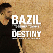 Play & Download Together Tonight by Bazil | Napster