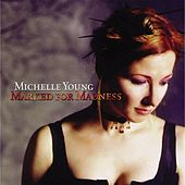 Play & Download Marked for Madness by Michelle Young | Napster