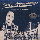 Play & Download Early Appearances by Sane | Napster