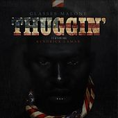 Play & Download Thuggin' (feat. Kendrick Lamar) - Single by Glasses Malone | Napster