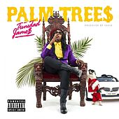 Play & Download Palm Trees - Single by Trinidad James | Napster