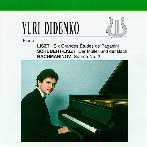 Play & Download Yuri Didenko plays Liszt, Rachmaninov by Yuri Didenko | Napster