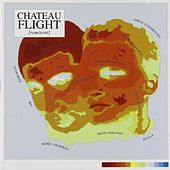 Chateau Flight Remixent by Various Artists